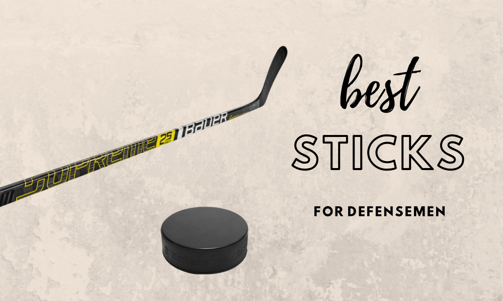 Best Hockey Sticks For Defensemen Reviewed [2020]